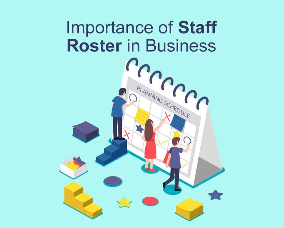 Importance Of Staff Roster In Business