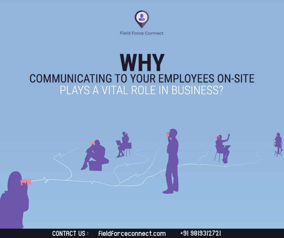 Communicate your employees on site