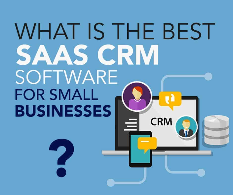 What-is-the-best-SaaS-CRM-software-for-small-businesses| sales force management