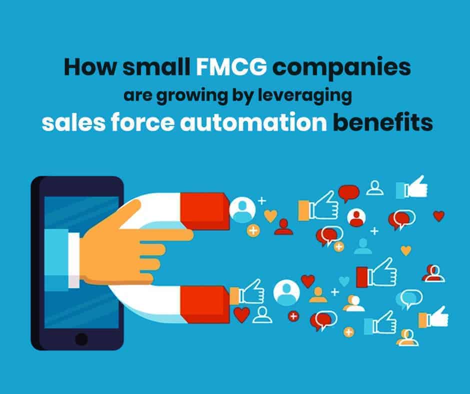 How-small-FMCG-companies-are-growing-by-leveraging-sales-force-automation-benefits-1-1_1_1