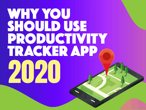 productivity tracker | why you should use productivity tracker app 2020