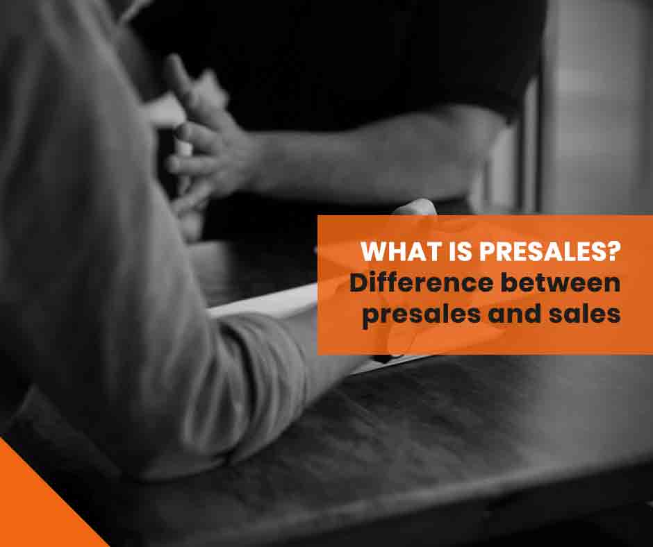 What-is-Presales--Difference-between-presales-and-sales (1)