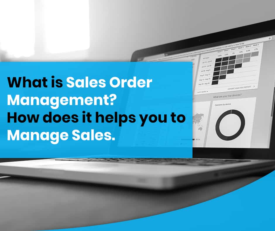 what is sales order management app| sales order management software