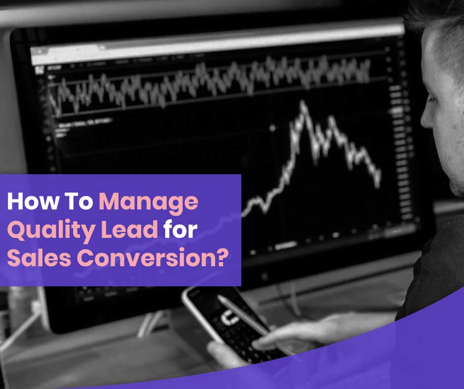 How-to-manage-quality-lead-for-sales-conversion
