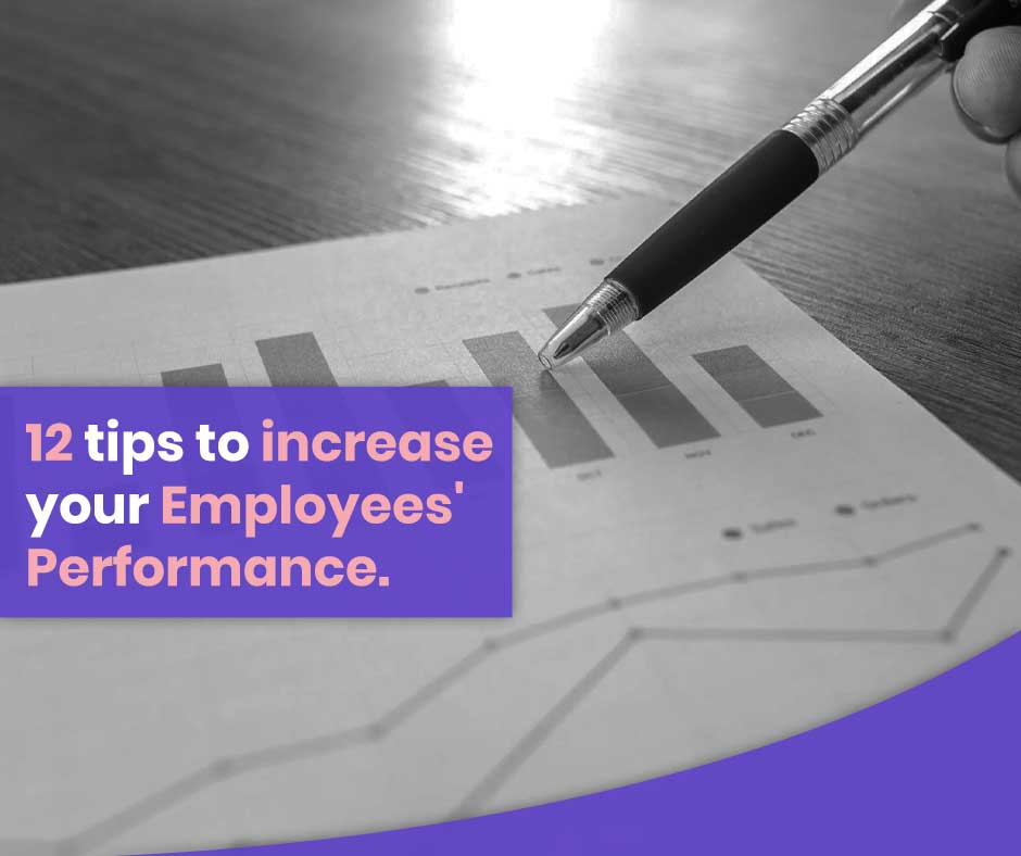 12-tips-to-increase-your-employees-performance | field force management software