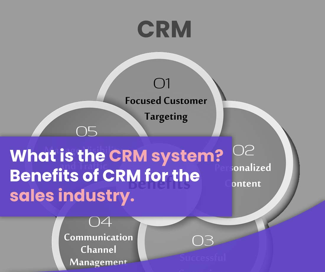 What is a CRM system? Benefits of CRM for the sales industry| field force connect