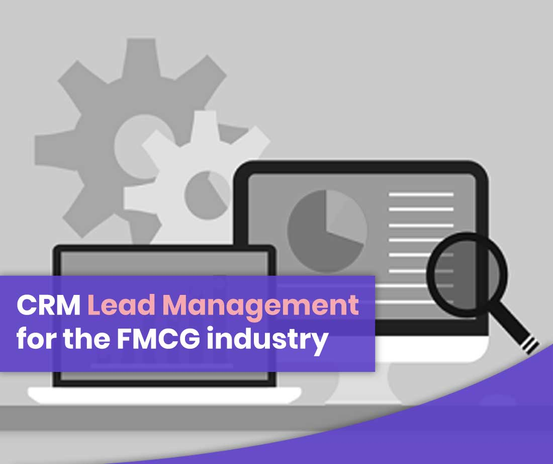 CRM Lead Management FMCG industry