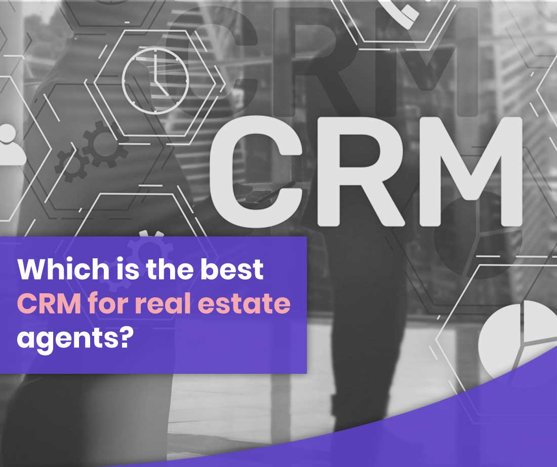CRM Real Estate Agents